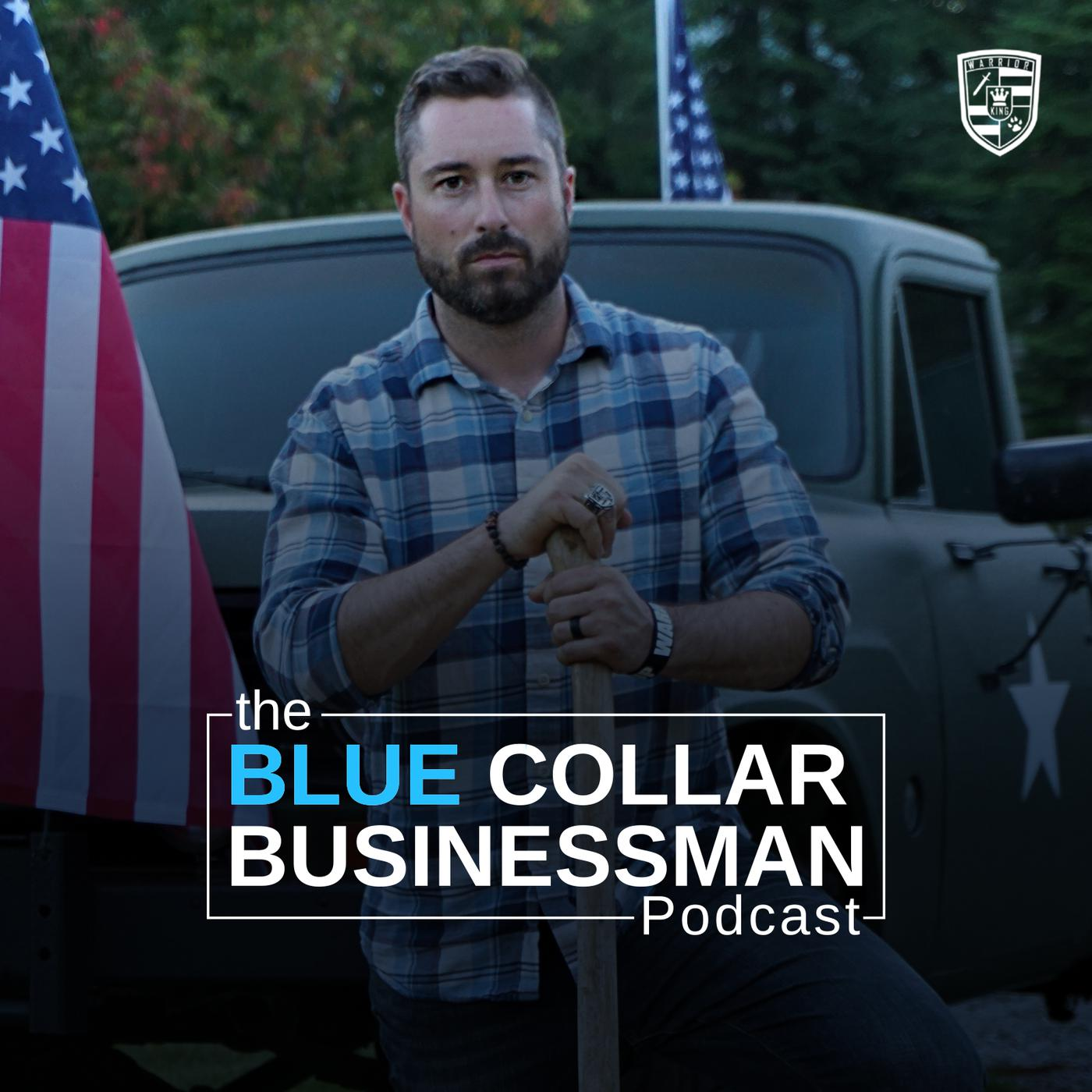 The Blue Collar Businessman